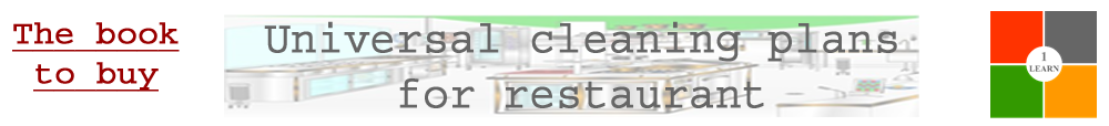 Universal cleaning plans for restaurant